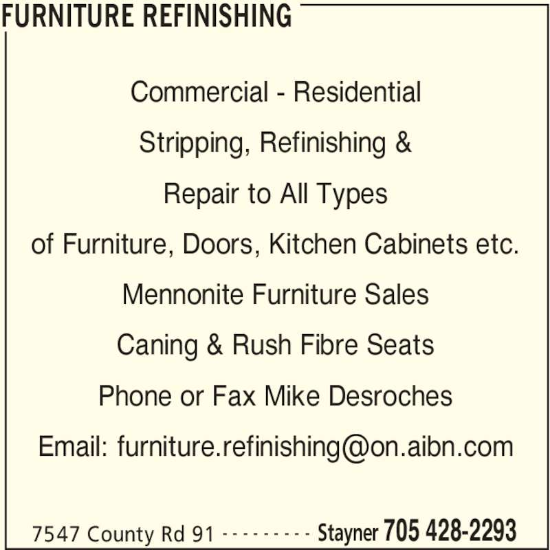 Furniture Refinishing Opening Hours 7547 County Rd 91 Stayner On