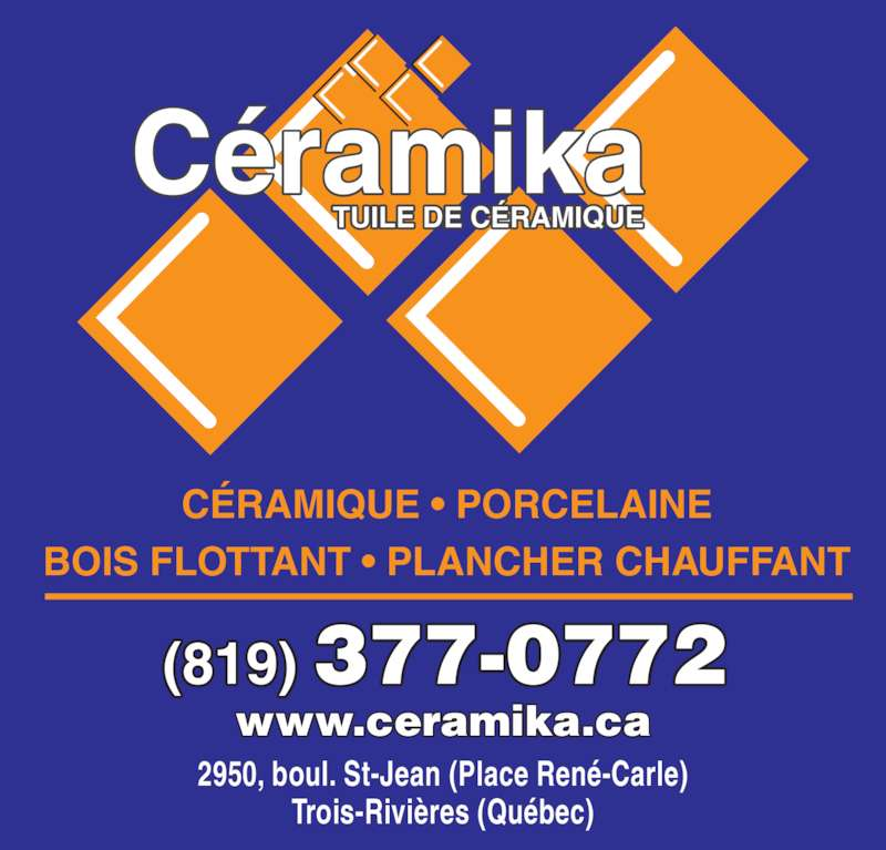 C ramika 2950 boulevard st jean trois rivieres qc for Kijiji trois rivieres meuble a donner