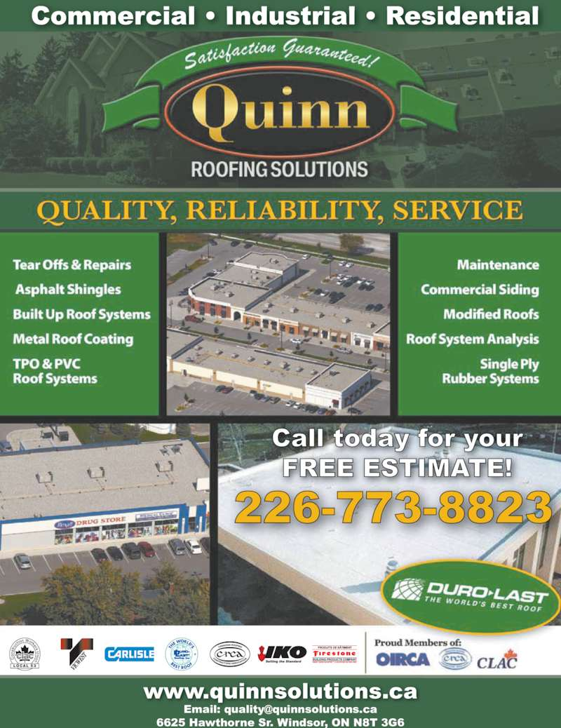 Quinn Roofing Solutions Inc (519-256-8474) - Display Ad - on st ru cti on Workers U nion  LOCAL 53 www.quinnsolutions.ca 6625 Hawthorne Sr. Windsor, ON N8T 3G6