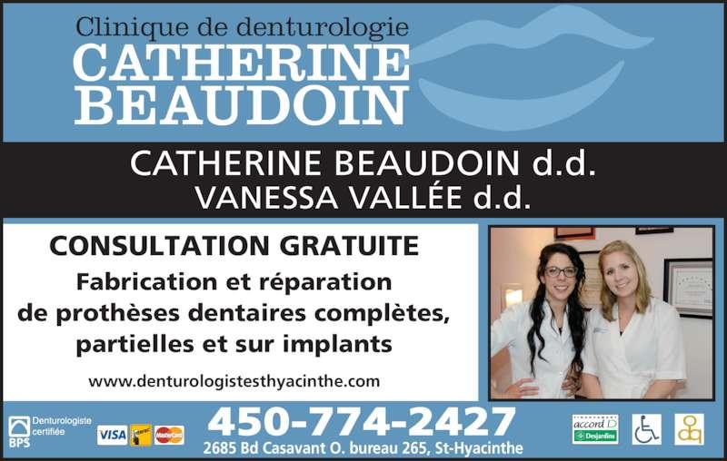Clinique de denturologie horaire d 39 ouverture 265 2685 bd casavant o saint hyacinthe qc - Horaire d ouverture bureau vallee ...