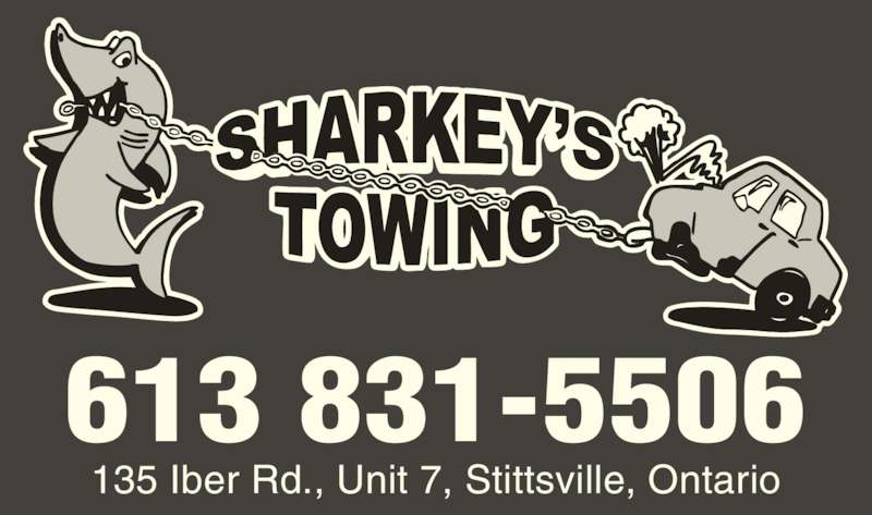 Sharkey's Towing And Road Service (613-831-5506) - Display Ad - 135 Iber Rd., Unit 7, Stittsville, Ontario 613 831-5506