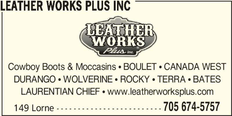 Leather Works Plus Inc (705-674-5757) - Annonce illustrée======= -