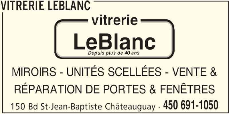 Vitrerie leblanc ch teauguay qc 150 boul saint jean for Porte fenetre futura laval