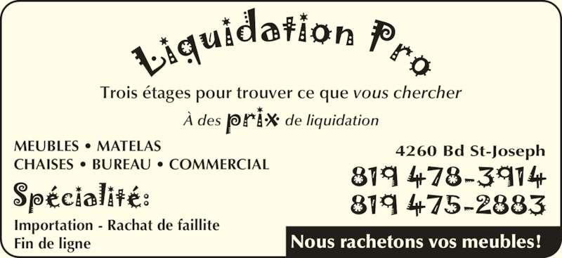 Liquidation pro opening hours 4260 boul saint joseph for Bureau pro drummondville
