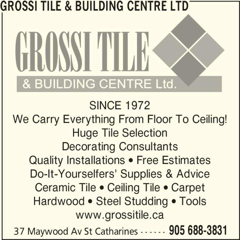 Grossi Tile Amp Building Centre Ltd Opening Hours 37