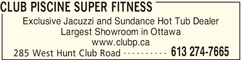 Club piscine super fitness nepean on 285 west hunt for Club piscine super fitness trois rivieres
