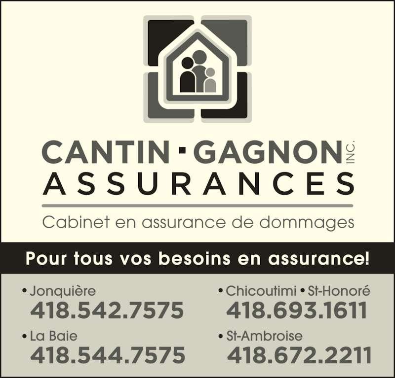 Cantin Gagnon Assurances Inc (418-542-7575) - Annonce illustrée======= -