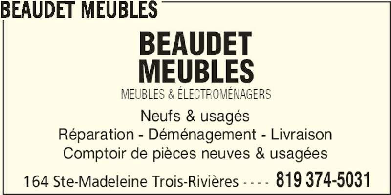 Beaudet meubles trois rivi res qc 164 boul sainte for Meuble aubaine trois rivieres