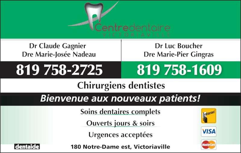 Centre dentaire victoriaville horaire d 39 ouverture 180 for Centre claude robillard piscine horaire