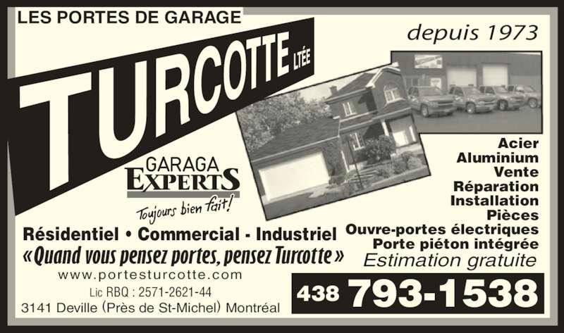 Porte de garage turcotte lt e horaire d 39 ouverture 3141 rue deville montr al qc - Installation ouvre porte de garage ...