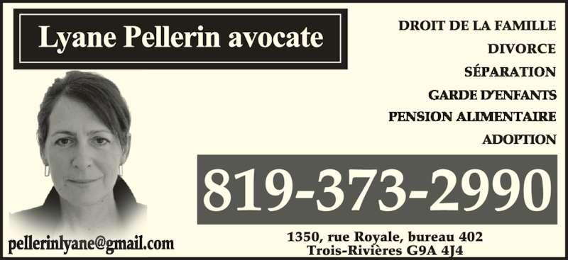 Avocate Pellerin Lyane (819-373-2990) - Annonce illustrée======= - 81 2