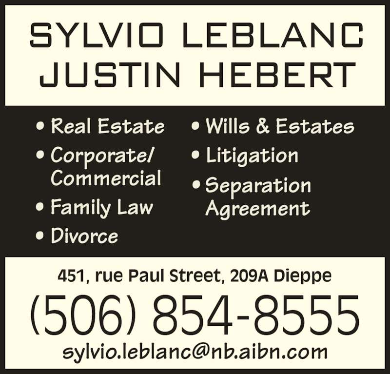 Sylvio A LeBlanc Law Office (506-854-8555) - Display Ad - 451, rue Paul Street, 209A Dieppe