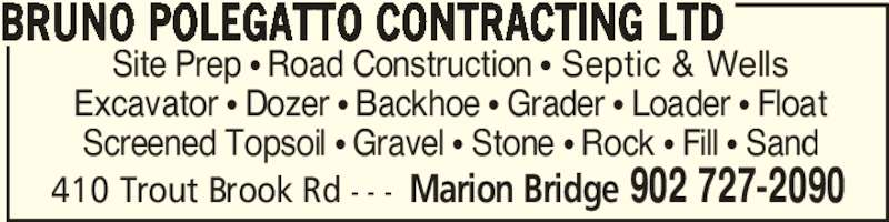 Bruno Polegatto Contracting Ltd (902-727-2090) - Annonce illustrée======= -