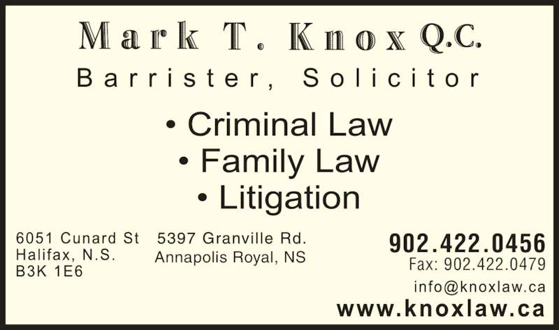 Mark Knox T QC (902-422-0456) - Display Ad - 902.422.0456 Fax: 902.422.0479Annapolis Royal, NS