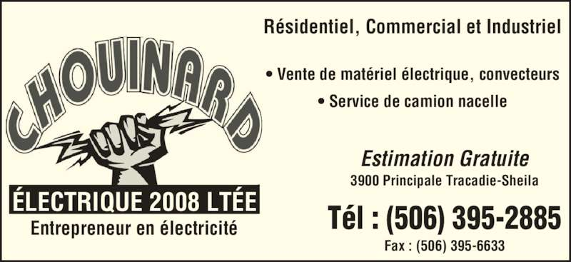 Chouinard electrique lt e tracadie sheila nb 3900 rue for Chambre de commerce moncton