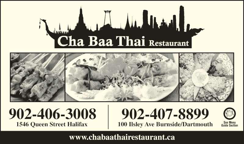 Chabaa Thai Restaurant (902-406-3008) - Annonce illustrée======= - 902-406-3008 1546 Queen Street Halifax  902-407-8899 100 Ilsley Ave Burnside/Dartmouth www.chabaathairestaurant.ca