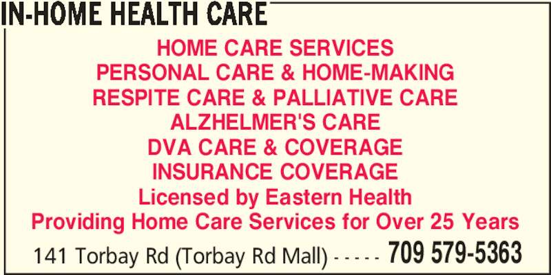 In Home Health Care Opening Hours 141 Torbay Rd St