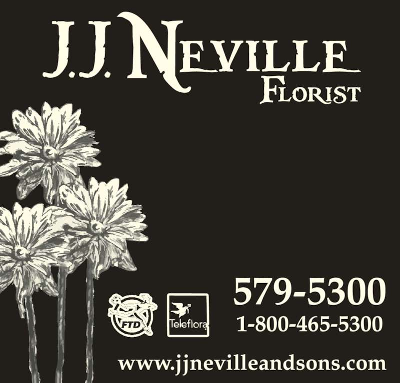 Neville J J & Sons Ltd (709-579-5300) - Display Ad - www.jjnevilleandsons.com 579-5300 1-800-465-5300