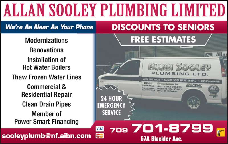 Sooley Allan Plumbing Ltd (709-579-6499) - Display Ad - DISCOUNTS TO SENIORS We're As Near As Your Phone 24 HOUR EMERGENCY SERVICE 709 701-8799 Modernizations Renovations Installation of Hot Water Boilers Thaw Frozen Water Lines Commercial & Residential Repair FREE ESTIMATES Member of Clean Drain Pipes Power Smart Financing