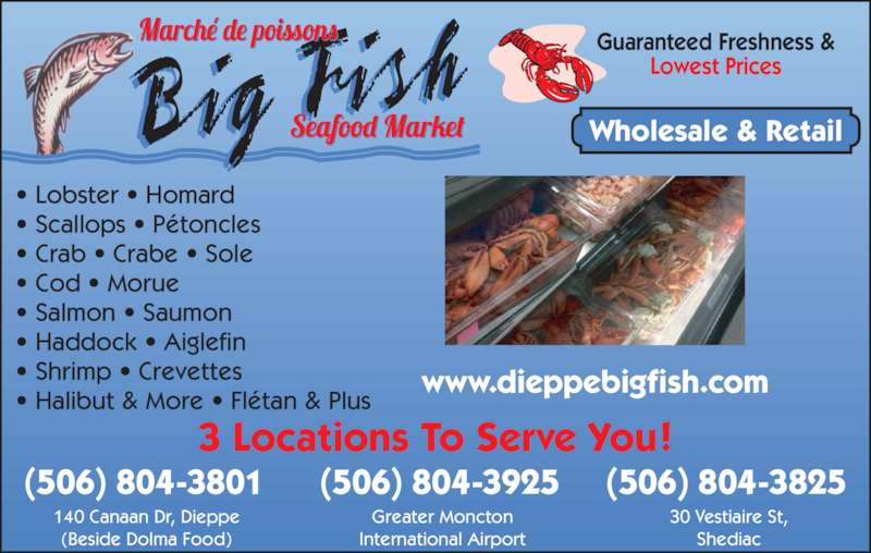 Big fish lobster market shediac nb 30 du vestiaire st for Wholesale fish market near me