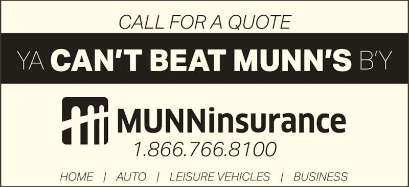Munn Insurance (709-466-8100) - Display Ad -