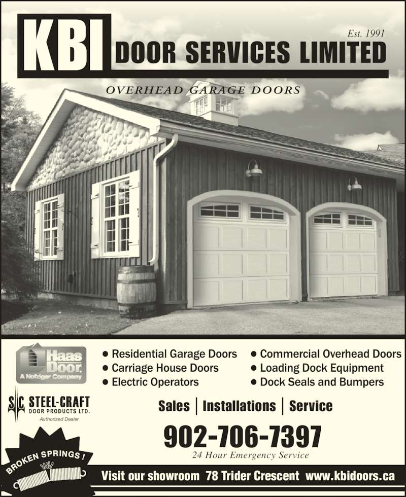KBI Door Services Ltd (902-468-3723) - Display Ad - Authorized Dealer Visit our showroom  78 Trider Crescent  www.kbidoors.ca Sales | Installations | Service 24 Hour Emergency Service 902-706-7397 Est. 1991