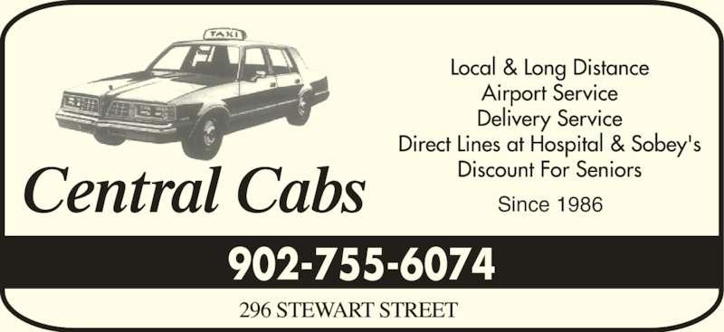 Central Cabs (902-755-6074) - Annonce illustrée======= - Since 1986 902-755-6074
