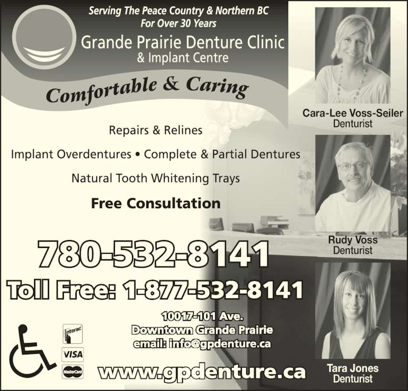 Grande Prairie Denture Clinic (7805328141) - Display Ad - Tara Jones Denturist Rudy Voss Denturist Cara-Lee Voss-Seiler Denturist Grande Prairie Denture Clinic & Implant Centre