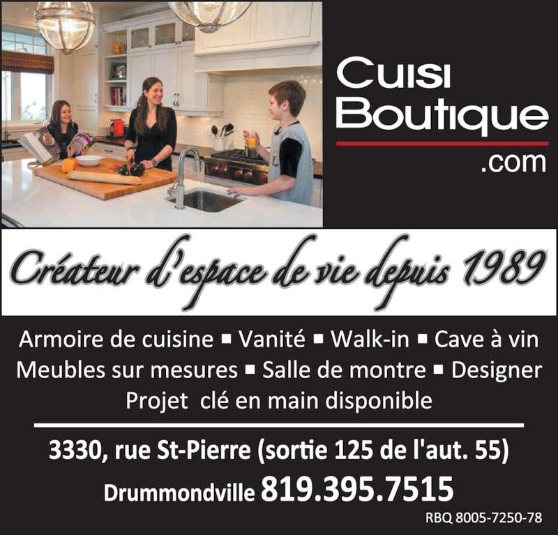 Cuisi boutique drummondville inc horaire d 39 ouverture for Armoire de cuisine drummondville