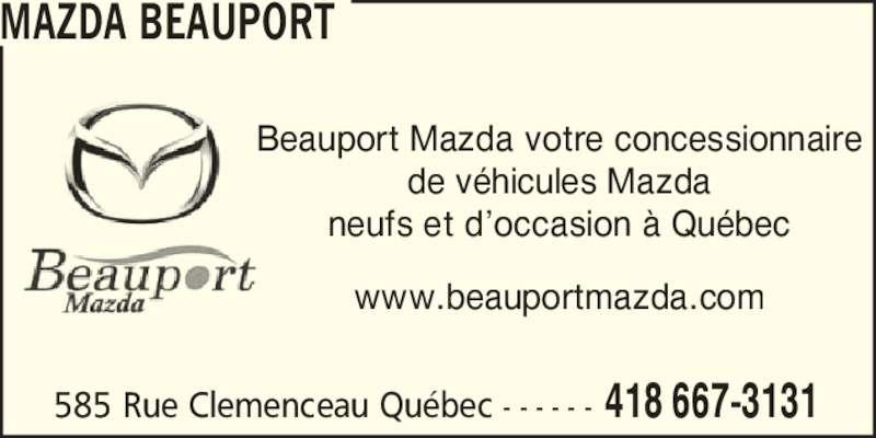 Beauport Mazda (418-667-3131) - Annonce illustrée======= - 585 Rue Clemenceau Qu?bec  - - - - - - 418 667-3131 MAZDA BEAUPORT Beauport Mazda votre concessionnaire de v?hicules Mazda neufs et d?occasion ? Qu?bec www.beauportmazda.com