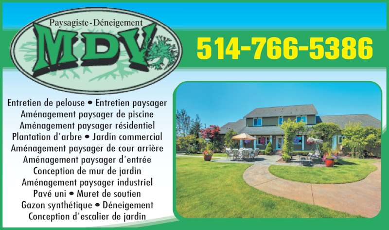 Paysagiste mdv horaire d 39 ouverture 8501b rue cordner for Annonce entretien jardin