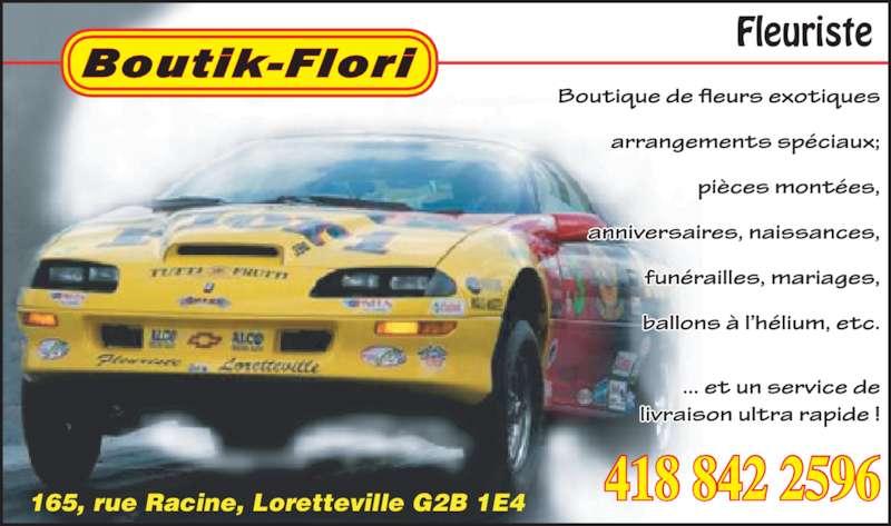 Boutik Flori (418-842-2596) - Annonce illustrée======= - 165, rue Racine, Loretteville G2B 1E4 418 842 2596