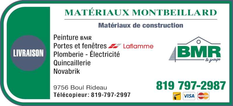 Bmr horaire d 39 ouverture 9756 boul rideau rouyn for Porte et fenetre laflamme