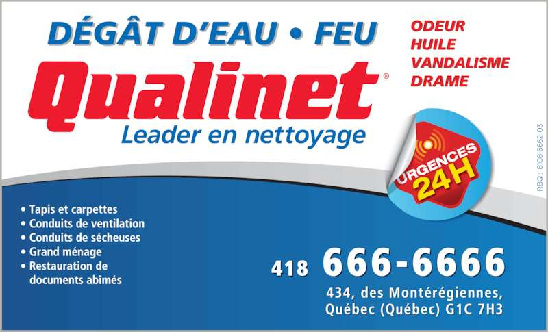 Qualinet (418-666-6666) - Annonce illustrée======= - D?G?T D?EAU ? FEU ODEURHUILE VANDALISME DRAME 418 666-6666 434, des Mont?r?giennes, Qu?bec (Qu?bec) G1C 7H3 ? Conduits de ventilation ? Conduits de s?cheuses ? Grand m?nage ? Restauration de    documents ab?m?s ? Tapis et carpettes
