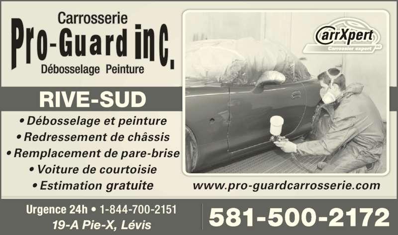 Pro-Guard Carrosserie (418-835-0709) - Annonce illustrée======= - RIVE-SUD ? D?bosselage et peinture ? Redressement de ch?ssis ? Remplacement de pare-brise ? Voiture de courtoisie ? Estimation gratuite www.pro-guardcarrosserie.com 19-A Pie-X, L?vis Urgence 24h ? 1-844-700-2151 581-500-2172