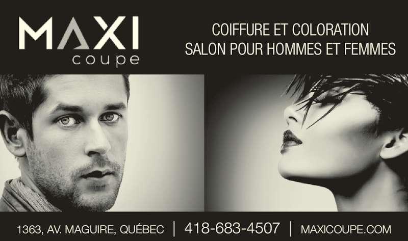 Salon Maxi Coupe Inc (418-683-4507) - Annonce illustrée======= - SALON POUR HOMMES ET FEMMES 1363, AV. MAGUIRE, QU?BEC  |  418-683-4507  |  MAXICOUPE.COM COIFFURE ET COLORATION