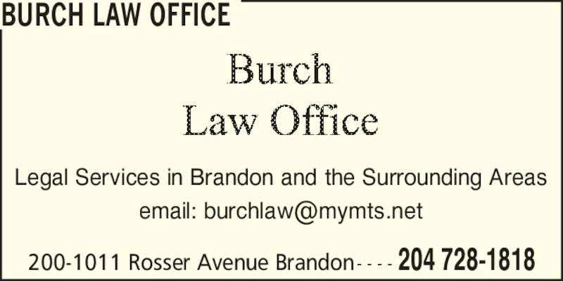 Burch Law Office Opening Hours 200 1011 Rosser Ave