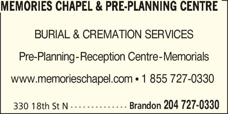 Memories Chapel Amp Pre Planning Centre Brandon Mb 330