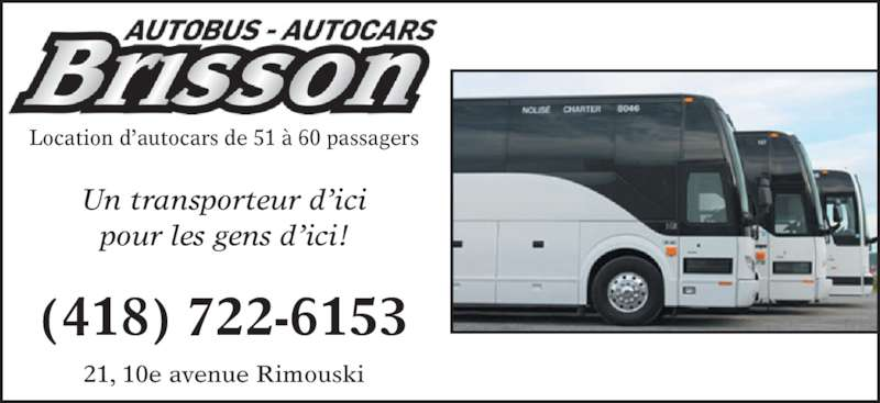 autobus autocar brisson 21 10e av rimouski qc. Black Bedroom Furniture Sets. Home Design Ideas
