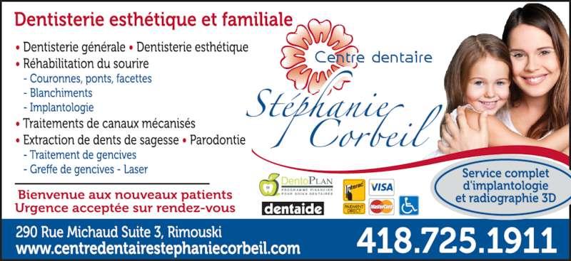 Centre Dentaire Stéphanie Corbeil (418-725-1911) - Annonce illustrée======= - DentoPLAN P R O G R A M M E  F I N A N C I E R P O U R  S O I N S  D E N T A I R E S