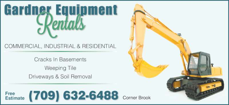 Gardner Equipment Rentals (709-632-6488) - Annonce illustrée======= -