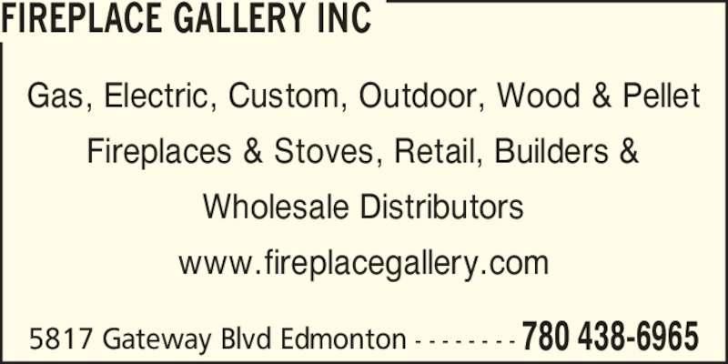 Fireplace Gallery Inc Edmonton Ab 5817 Gateway Blvd