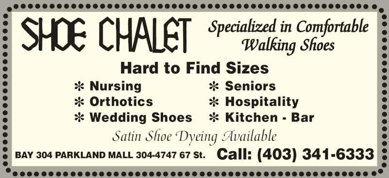 Shoe Chalet (403-341-6333) - Annonce illustrée======= -