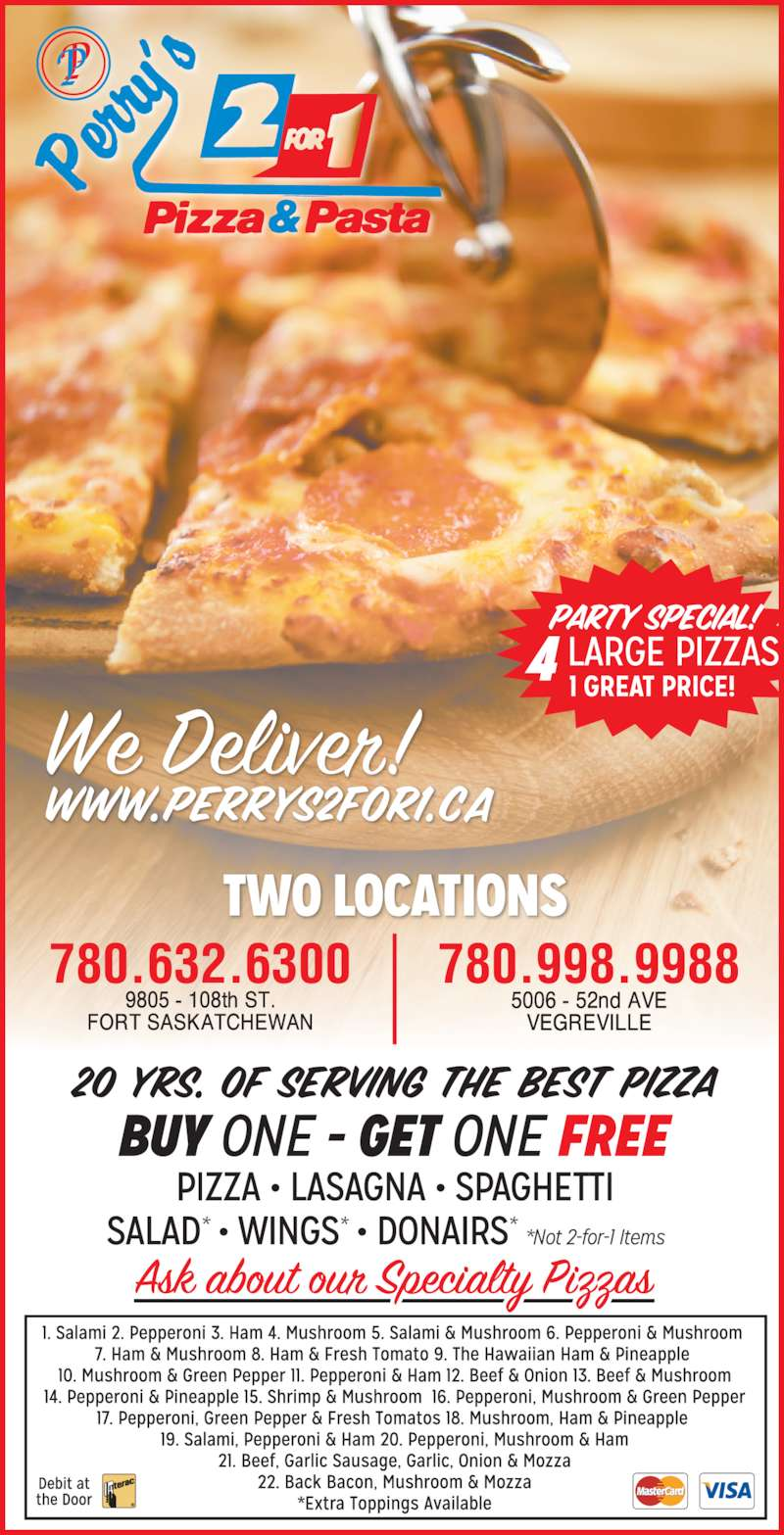 Perry's 2 For 1 Pizza & Pasta (7809989988) - Display Ad - 780.998.9988780.632.6300