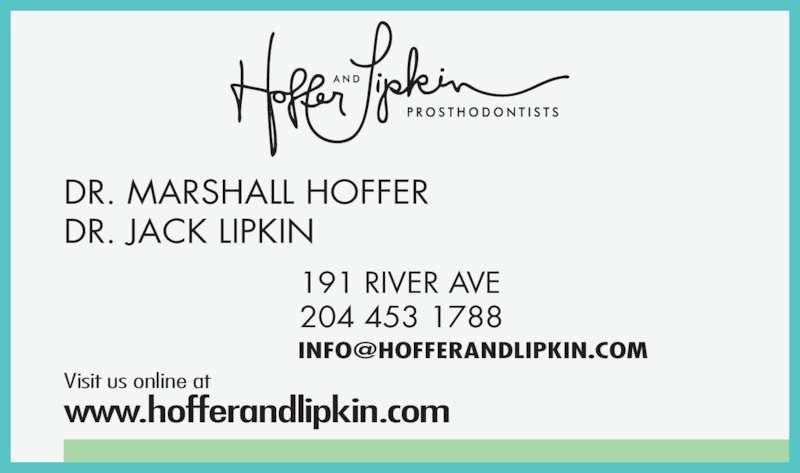Hoffer & Lipkin (204-453-1788) - Display Ad - DR. JACK LIPKIN 191 RIVER AVE 204 453 1788 Visit us online at www.hofferandlipkin.com DR. MARSHALL HOFFER