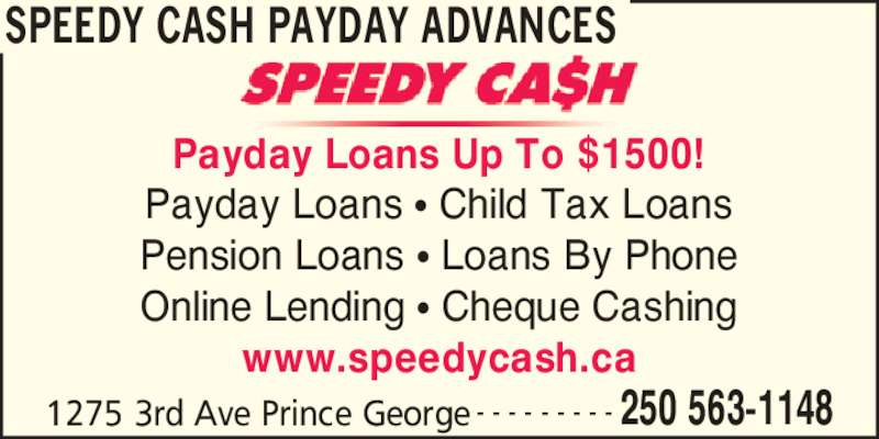 Speedy Cash Payday Advances - Opening Hours - 1275 3rd Ave, Prince George, BC