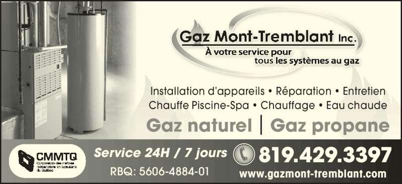 Gaz mont tremblant inc horaire d 39 ouverture 260 6e rang for Chauffe eau piscine propane