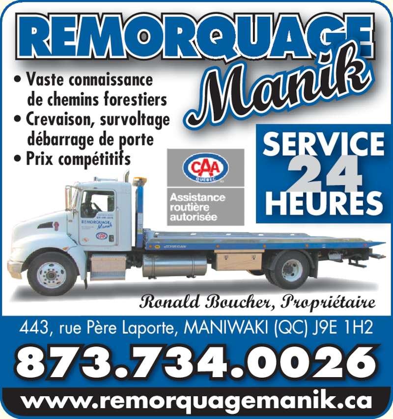 remorquage manik maniwaki qc 443 rue p re laporte. Black Bedroom Furniture Sets. Home Design Ideas