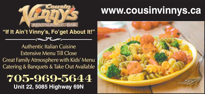 Cousin Vinny's Restaurant & Bar (705-969-5644) - Display Ad -