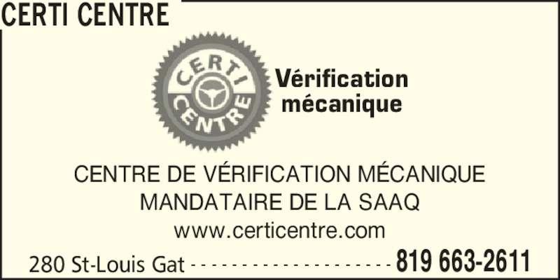 Certi-Centre (819-663-2611) - Annonce illustrée======= -